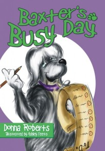 Book of the Year Award Creative Child Magazine Paris - Festival Honorable Mention Best Children's Book Southern California Book Festival Honorable Mention-Best Children's Picture Book Baxter has a busy, busy, day! What's a dog to do? After he gets Sam on the school bus in the morning, Baxter goes over his check list and doesn't miss a thing...even scaring the neighbor's cat! Illustrated by Ashley Teets, this fun book will entertain and educate as author Donna Roberts includes tips on caring for your dog and getting a proper collar and license to keep him safe.