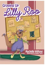 Growing Up Lilly Roo! Gold Mom's Choice Award - Children's Picture Books Lilly finds that she can't fit into her clothes from last year and is confused. Why don't they fit? This story about Lilly Roo will delight teachers, children, and parents. Growing up can be painful sometimes, but Lilly can help make it fun.